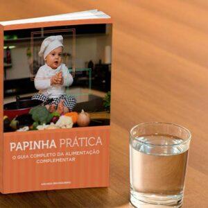 Papinha Prática – Guia Completo da Alimentação